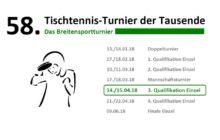 58. Tischtennis-Turnier der Tausende - 3. Qualifikation (Einzel)