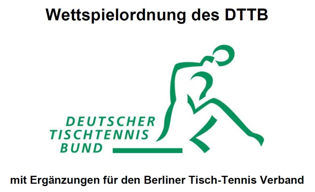 Wettspielordnung des DTTB mit Ergänzungen für den Bereich des BeTTV